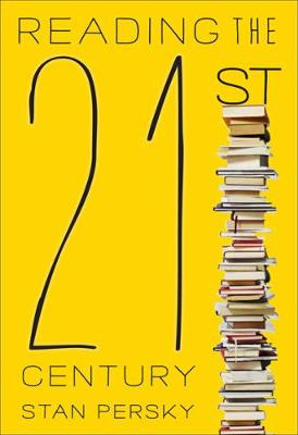 Reading the 21st Century: Books of the Decade, 2000-2009 (Hardback)