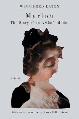 Marion: The Story of an Artist's Model (Paperback)