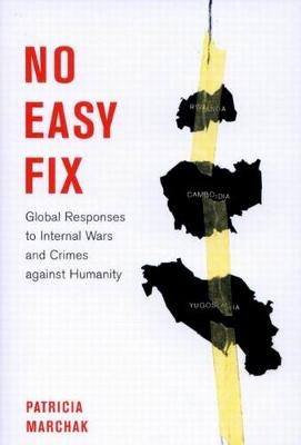 No Easy Fix: Global Responses to Internal Wars and Crimes Against Humanity - Studies in Nationalism and Ethnic Conflict (Paperback)