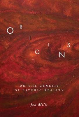 Origins: On the Genesis of Psychic Reality (Paperback)