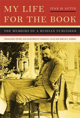 My Life for the Book: The Memoirs of a Russian Publisher (Hardback)