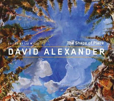 David Alexander: The Shape of Place (Paperback)