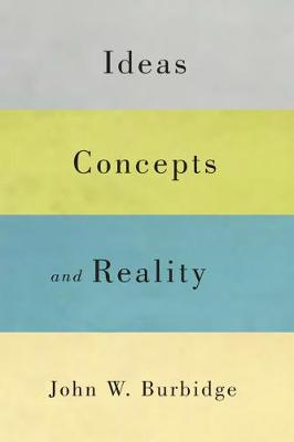 Ideas, Concepts, and Reality - NONE (Hardback)