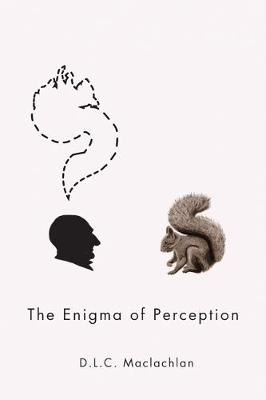 The Enigma of Perception: Volume 59 - McGill-Queen's Studies in the Hist of Id (Paperback)