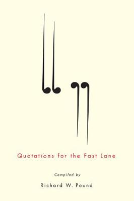 Quotations for the Fast Lane (Hardback)