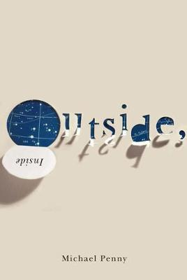 Outside, Inside - Hugh MacLennan Poetry Series (Paperback)