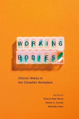Working Bodies: Chronic Illness in the Canadian Workplace (Hardback)