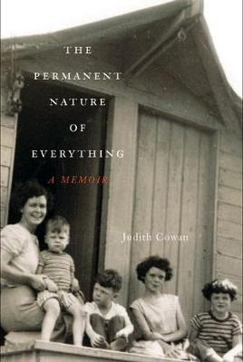 The Permanent Nature of Everything: A Memoir (Hardback)