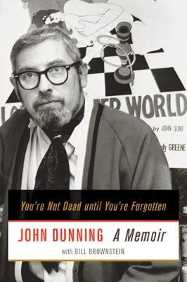 You're Not Dead until You're Forgotten: A Memoir (Hardback)