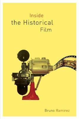 Inside the Historical Film (Paperback)