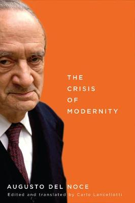 The Crisis of Modernity - NONE (Paperback)