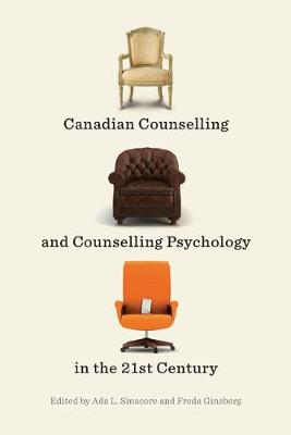 Canadian Counselling and Counselling Psychology in the 21st Century (Paperback)