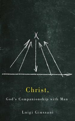 Christ, God's Companionship with Man (Paperback)