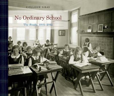 No Ordinary School: The Study, 1915-2015 (Hardback)