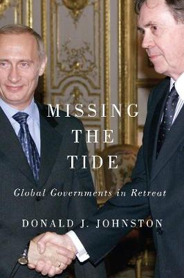 Missing the Tide: Global Governments in Retreat (Hardback)
