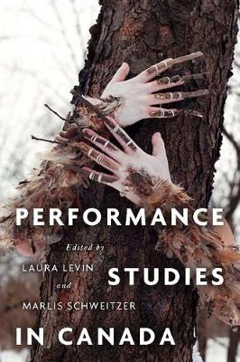 Performance Studies in Canada (Paperback)