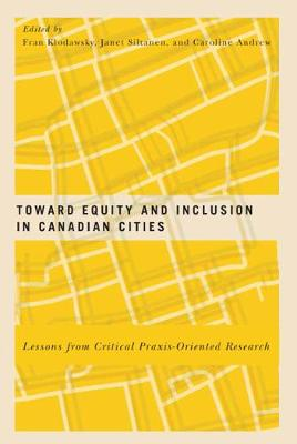 Toward Equity and Inclusion in Canadian Cities: Lessons from Critical Praxis-Oriented Research (Hardback)