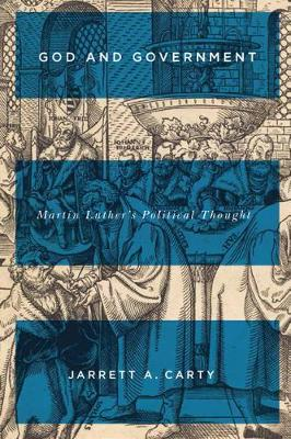 Cover God and Government: Martin Luther's Political Thought - NONE