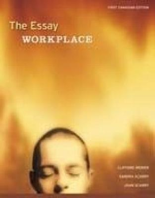 The Essay Workplace (Paperback)