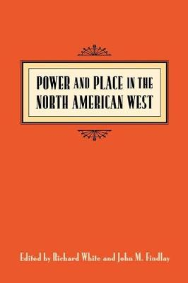 Power and Place: Canadian Urban Development in the North American Context (Hardback)