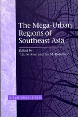 Mega Urban Regions of Southeast Asia - Urbanization in Asia (Paperback)