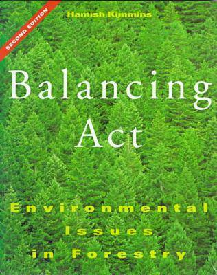 Balancing Act: Environmental Issues in Forestry (Paperback)
