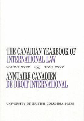 The Canadian Yearbook of International Law, Vol. 35, 1997 - Canadian Yearbook of International Law (Hardback)