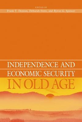 Independence and Economic Security in Old Age (Paperback)