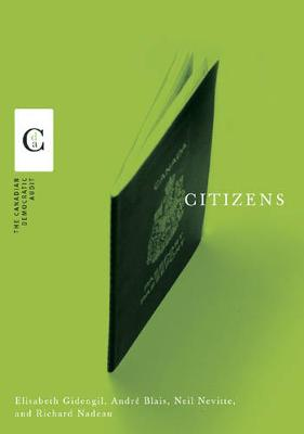 Citizens - Canadian Democratic Audit (Hardback)