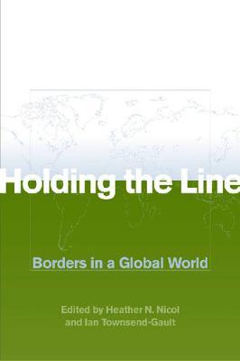 Holding the Line: Borders in a Global World (Hardback)