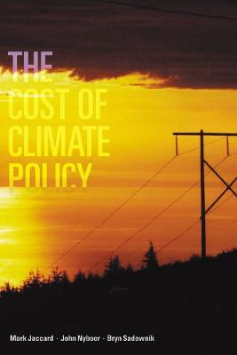 The Cost of Climate Policy - Sustainability and the Environment (Hardback)
