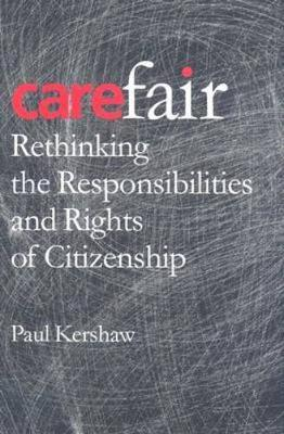 Carefair: Rethinking the Responsibilities and Rights of Citizenship (Paperback)