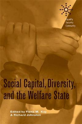 Social Capital, Diversity, and the Welfare State - Equality | Security | Community (Paperback)