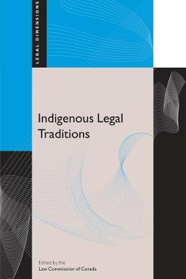 Indigenous Legal Traditions - Legal Dimensions (Paperback)