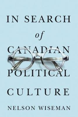 In Search of Canadian Political Culture (Hardback)