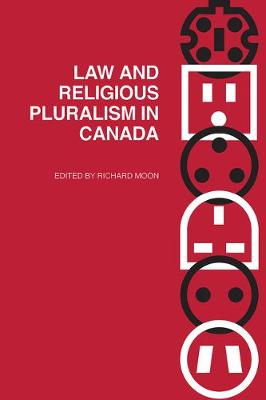 Law and Religious Pluralism in Canada - Law and Society (Hardback)
