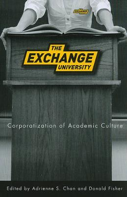 The Exchange University: Corporatization of Academic Culture (Paperback)