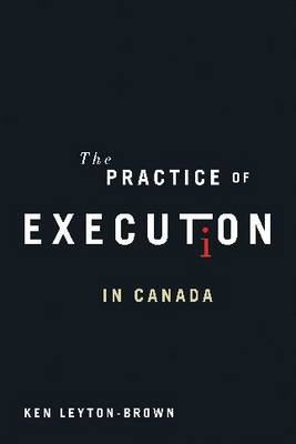 The Practice of Execution in Canada (Hardback)