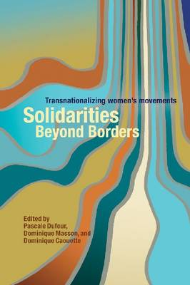 Solidarities Beyond Borders: Transnationalizing Women's Movements (Paperback)