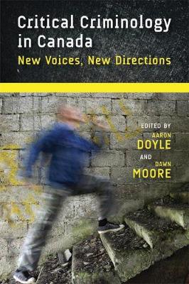 Critical Criminology in Canada: New Voices, New Directions - Law and Society (Hardback)