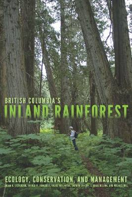 British Columbia's Inland Rainforest: Ecology, Conservation, and Management (Paperback)