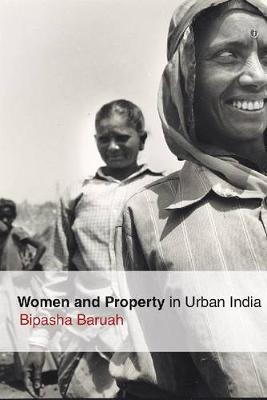 Women and Property in Urban India (Paperback)