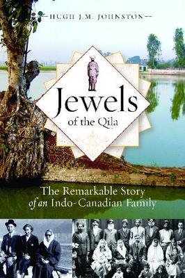 Jewels of the Qila: The Remarkable Story of an Indo-Canadian Family (Paperback)