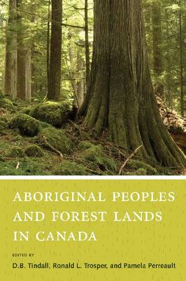 Aboriginal Peoples and Forest Lands in Canada (Hardback)
