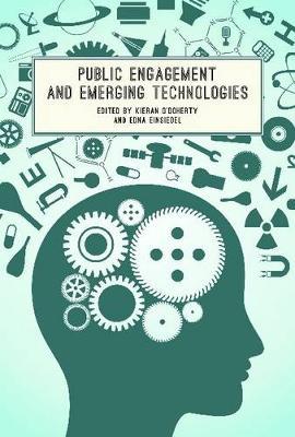 Public Engagement and Emerging Technologies (Hardback)