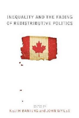 Inequality and the Fading of Redistributive Politics (Hardback)
