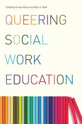 Queering Social Work Education (Paperback)
