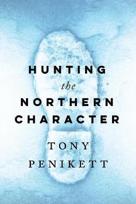 Hunting the Northern Character (Hardback)