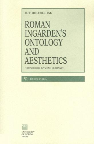 Roman Ingarden's Ontology and Aesthetics - Philosophica (Paperback)