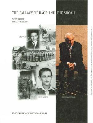 The Fallacy of Race and the Shoah (Hardback)